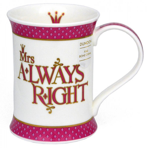 Dunoon Cotswold Mrs. Always Right