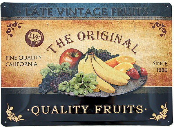 Metal Sign ´The Original Quality Fruits´