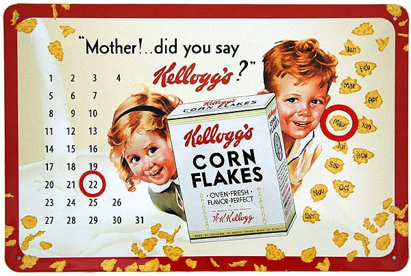 Metal Calendar ´Mother! ... Did You Say Kellogg´s?´