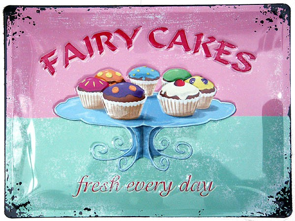 Metal Sign ´Fairy Cakes - fresh every day´